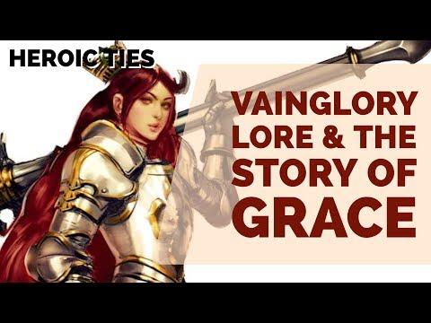 VAINGLORY LORE: GRACE - Heroic Ties