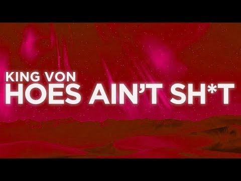 King Von – Hoes Ain't Sh*t (Lyrics Video) | Nabis Lyrics