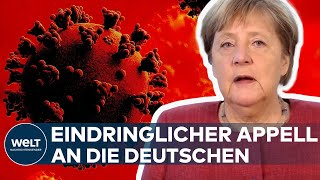 CORONA: Kanzler Angela Merkel richtet im Kampf gegen Covid19 eindringlichen Appell an die Deutschen