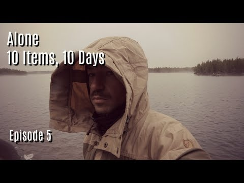 Exhaustion in the Wild Ep 5  10 Days, 10 Items; Alone on an Island in the Canadian Wilderness