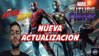 MARVEL FUTURE FIGHT NUEVA ACTUALIZACION ANT MAN Y THE WASP GAMEPLAY ESPAÑOL