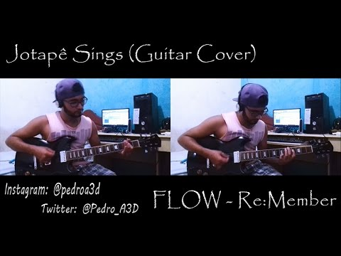 Flow - Re:member - Jotapê Sings (Guitar Cover) + TAB