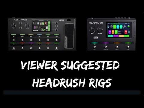 cc4abb9f9e1 Viewer Suggested Headrush Rigs #2 - YouTube