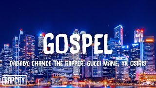 DaBaby - GOSPEL (Lyrics) ft. Chance the Rapper, Gucci Mane & YK Osiris