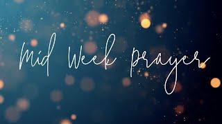 Mid Week Prayer | 24 March 2021