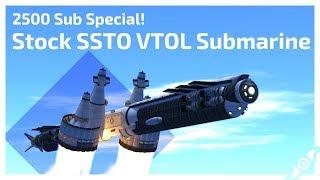 STOCK SSTO VTOL Submarine to Laythe! - [2500 Sub Special]