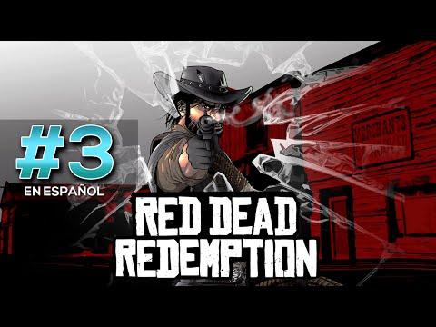 RED DEAD REDEMPTION - CAMPAÑA #3 - SE ARMÓ LA GORDA!