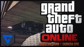 ¡ CRASH AND BURN! CARRERA! SALTOS Y LOOPINGS  GTA V ONLINE | ( PS4 )