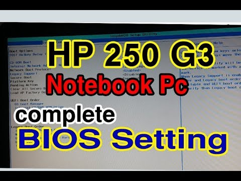 HP 250 G3 Bios Settings ( Boot Setting Configuration bios) Enable Legacy Mode