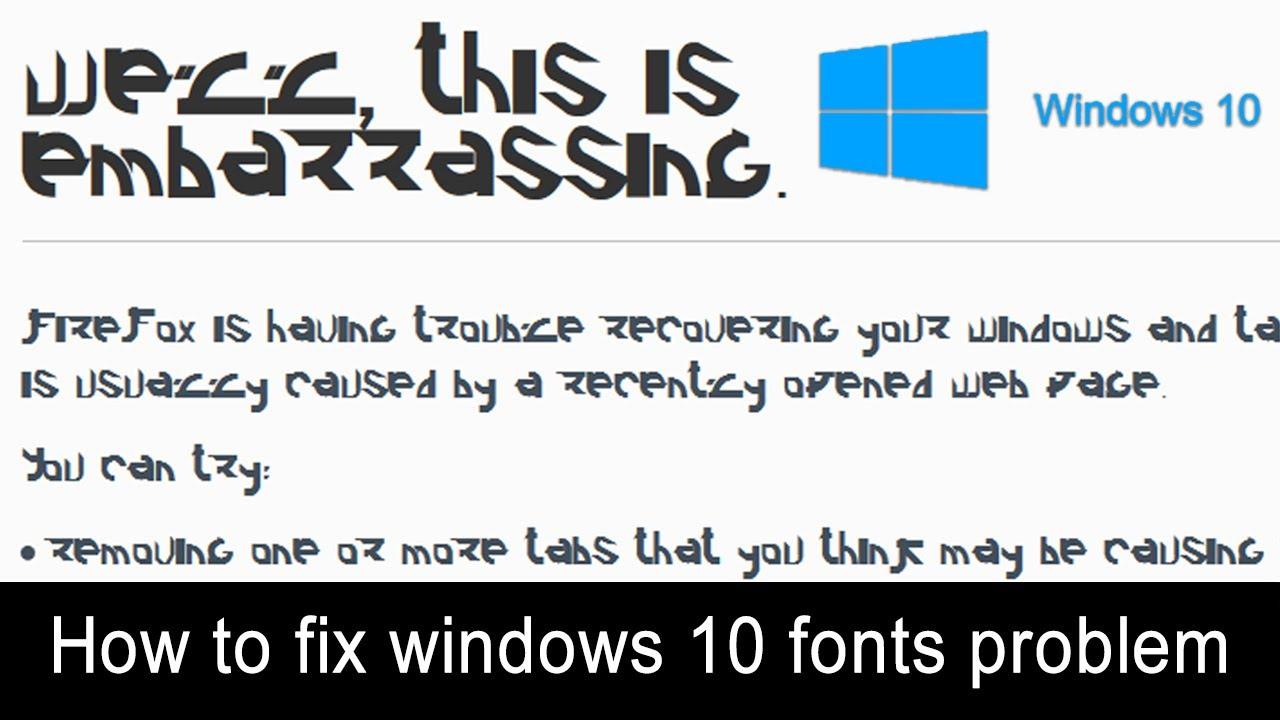 Windows 10 Font Problem