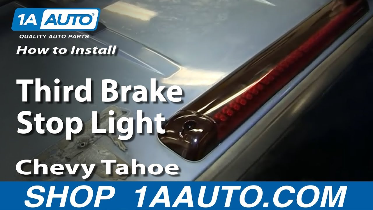How To Install Replace Third Brake Stop Light 1995 99 Chevy Tahoe 1992 Chev 6 5 Turbo Wiring Diagram And 2000 Z71
