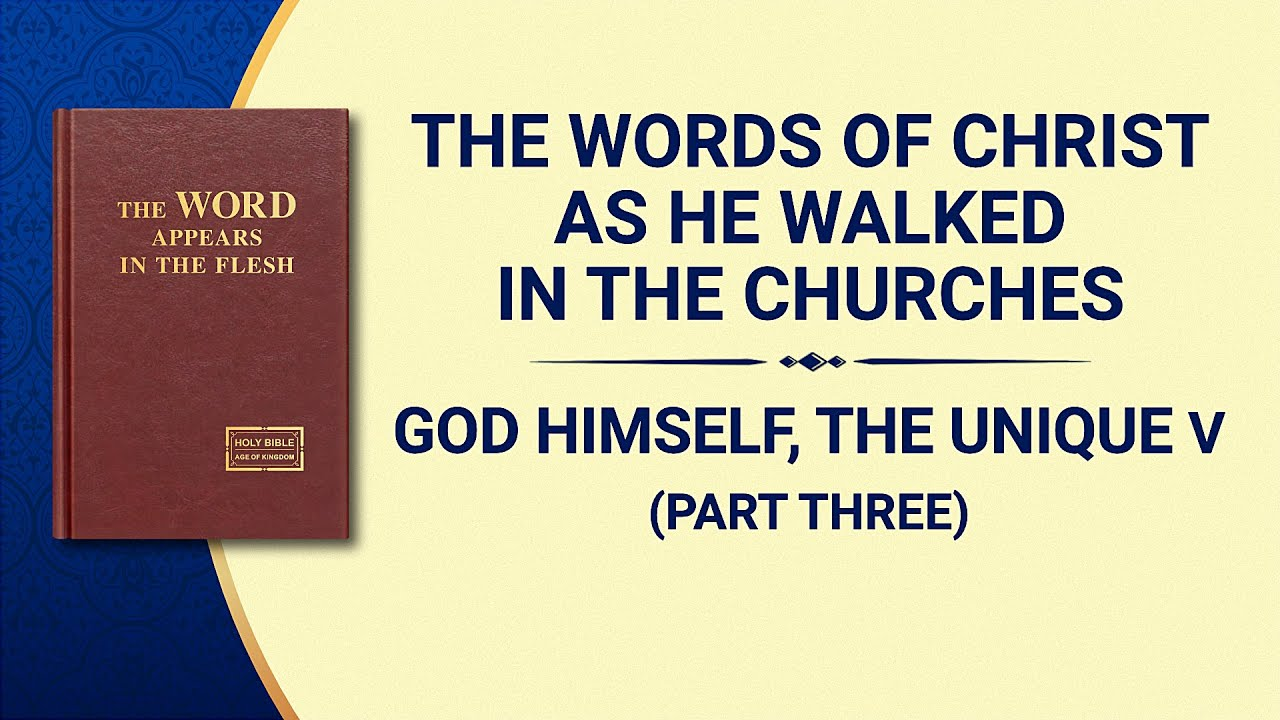 "The Word of God | ""God Himself, the Unique V: God's Holiness (II)"" (Part Three)"