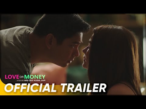 Official Trailer | 'Love Or Money' | Angelica Panganiban, Coco Martin
