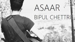 Asaar - Bipul Chettri (Dipesh Bhandari Cover)