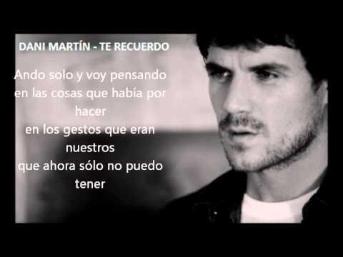 Dani Martín - Te Recuerdo (Letra)