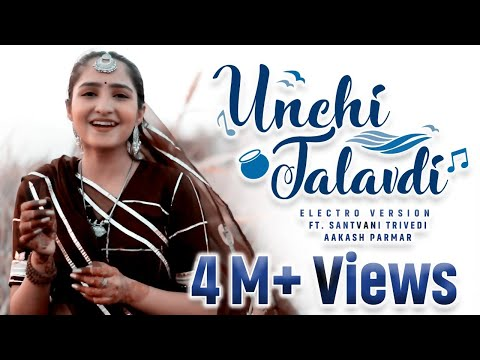 Unchi Talavdi - Electro Version | Santvani Trivedi | Aakash Parmar | New Gujarati Song | Audio Wing