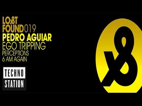 Pedro Aguiar - Ego Tripping