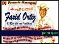 farid ortiz exitos (dj frank rangel)