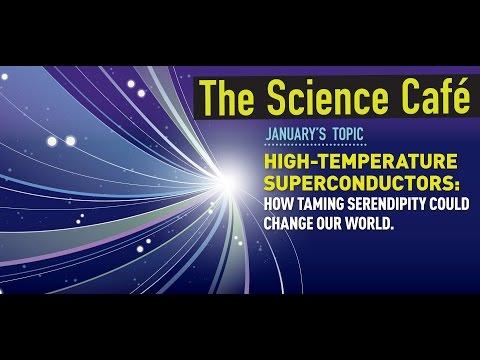 MagLab Science Café: High-Temperature Superconductors