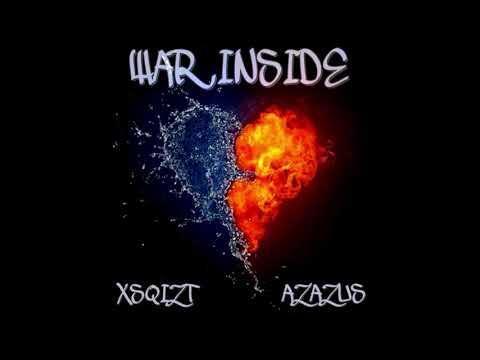 Xsqizt - War Inside (feat. Azazus)