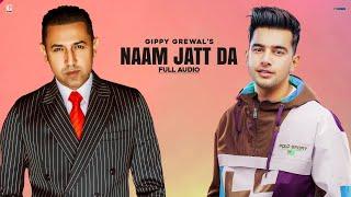 Gambar cover Naam Jatt Da : Gippy Grewal, Jass Manak (Full Song) Jay K | Latest Punjabi Songs 2020 | Geet MP3