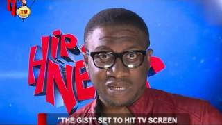 THE GIST SET TO HIT TV SCREENS (Nigerian Entertainment News)