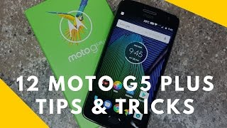 12 Tips and Tricks for Moto G5 Plus & G6