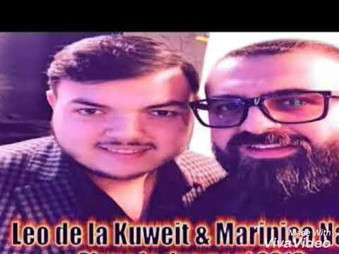 Leo de la Kuweit si Marinica namol Hit 2018