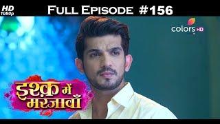 Ishq Mein Marjawan - 26th April 2018 - इश्क़ में मरजावाँ - Full Episode