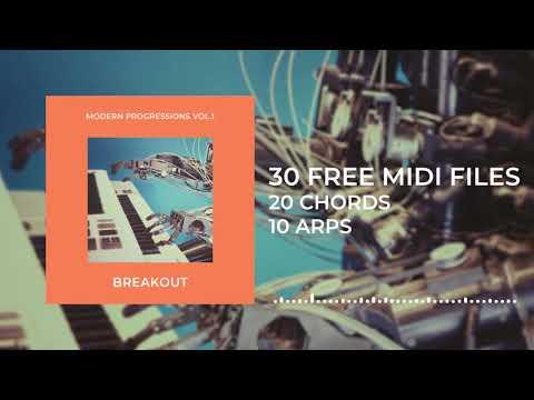 Breakout Modern Progressions Vol.1 [30 MIDI FILES FREE DOWNLOAD]