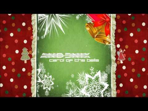 Andenix - Carol Of The Bells
