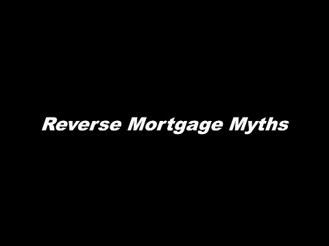 reverse-mortgage-myths