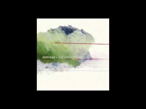 Portage - The Unsalted Sea (Full Album)