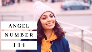 Baixar Angel Number 111 | What It Means For You!