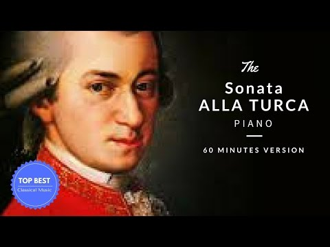 Mozart - Alla Turca ❤ Turkish March ❤ Classical Music (60 Minutes Version) ✔