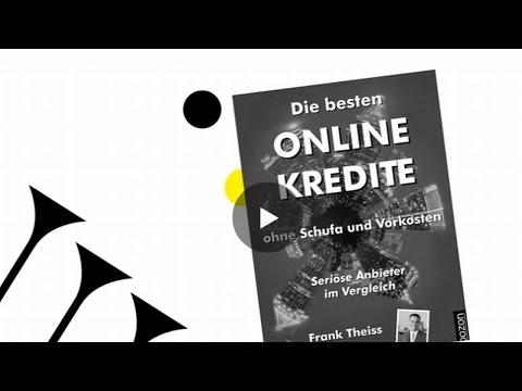 Die besten Online Kredite ohne Schufa und Vorkosten eBook von Frank Theiss (Buchtrailer)
