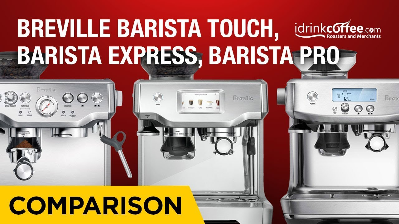 Comparing The Breville Barista Series Of Espresso Machines