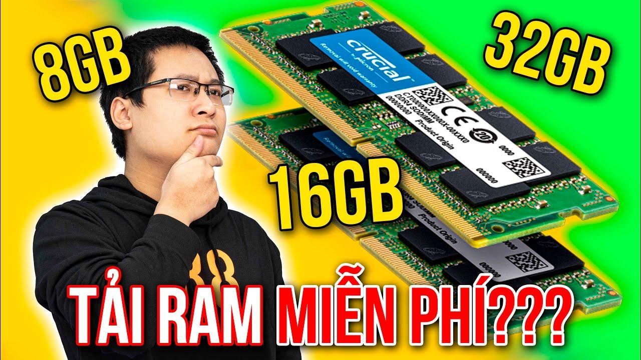 Chọn RAM máy tính hãng nào thì tốt? Bao nhiêu RAM thì đủ?