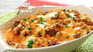 Cheesy Macaroni Hamburger Casserole