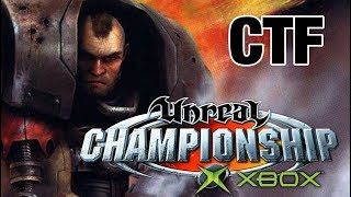 Unreal Championship (Campaign) Xbox: Part 2 - Capture the Flag