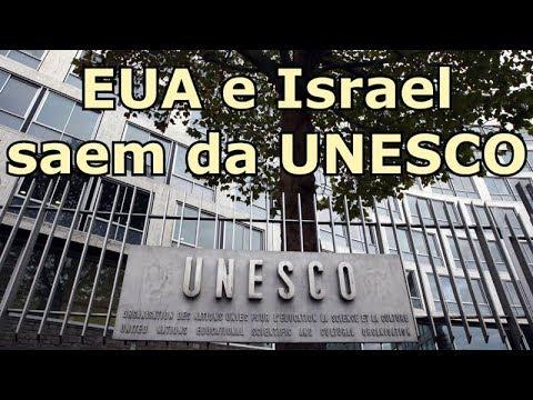 Israel e EUA saem da UNESCO