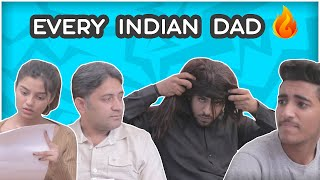 Every Indian Dad || Pardeep Khera || Yogesh Kathuria