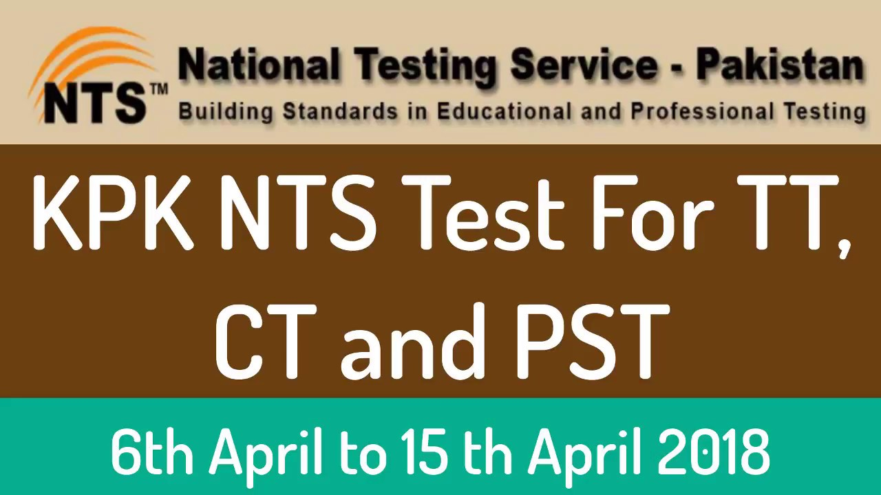 KPK NTS Test For posts of TT, CT and PST 2018 Announced