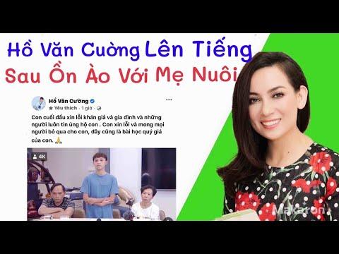 Video HỒ VĂN CƯỜNG Lên Tiếng Sau Ồn Ào Với Mẹ Nuôi Phi Nhung
