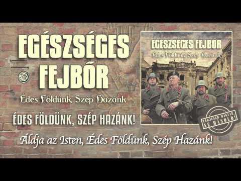 Egészséges Fejbőr - Édes Földünk, Szép Hazánk (hivatalos Szöveges Video / Official Lyrics Video)