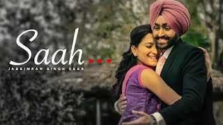 "Jassimran Singh Keer: Saah Full Video | Punjabi ""Romantic Song"" 2015"