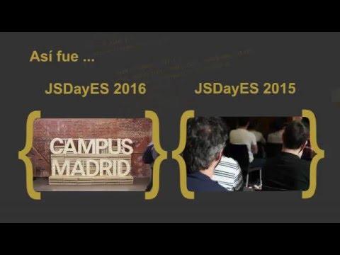 Presentación JSDayES 2016