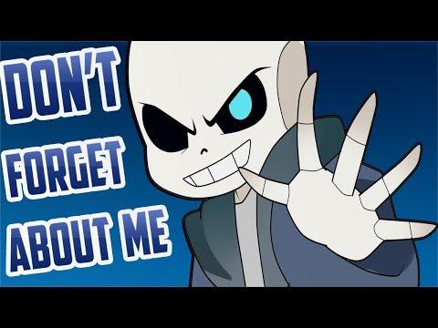 Don't Forget About Me -MEME- 【ALL SANS】