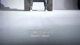 POLARİZE !| Life Is Strange™ Episode 5 - Bölüm 18