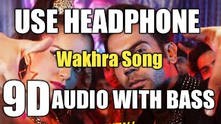 The Wakhra Song (9D AUDIO WITH BASS)